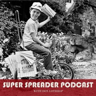 Super Spreader Podcast