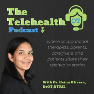 The Telehealth OT Podcast