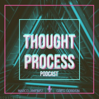 Thought Process Podcast