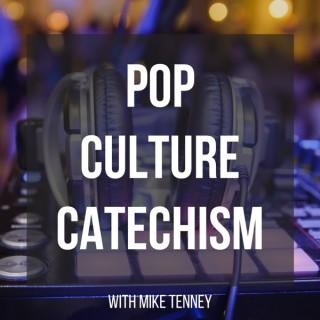 Pop Culture Catechism