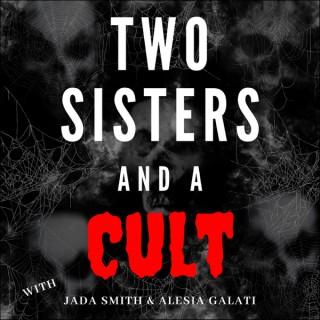 Two Sisters and a Cult
