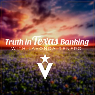 Truth in Texas Banking