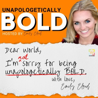 Unapologetically BOLD: I'm not sorry for....