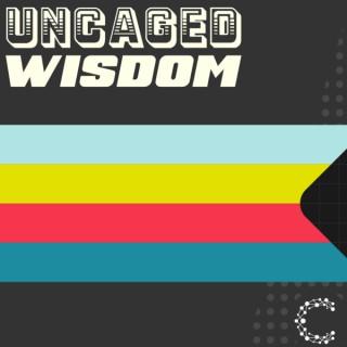 Uncaged Wisdom, a Cheetah Digital Podcast