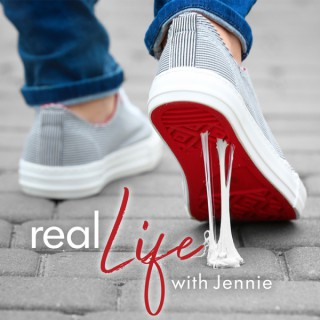 Real Life with Jennie's podcast