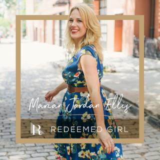 Redeemed Girl Podcast