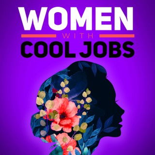 Women with Cool Jobs