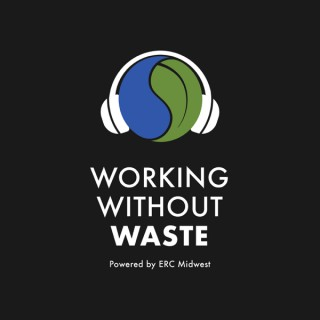 Working Without Waste