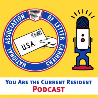 You Are The Current Resident: An NALC Podcast
