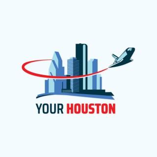 Your Houston