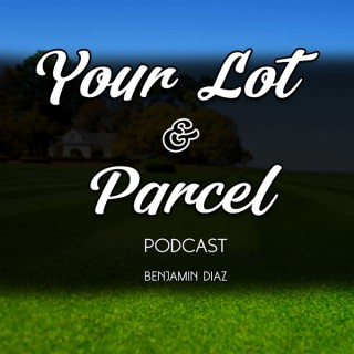 Your Lot and Parcel