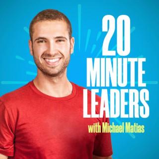 20 Minute Leaders
