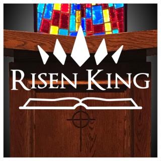 Risen King Church Sermons