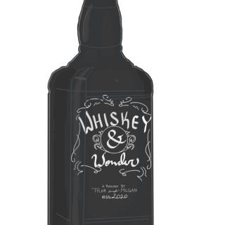 Whiskey And Wonder