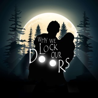 Why We Lock Our Doors