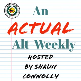 An Actual Alt-Weekly the Podcast