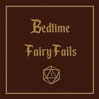 Bedtime FairyFails