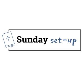 Sunday Setup