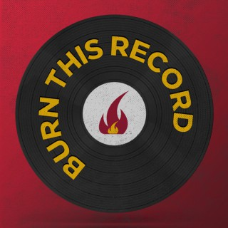 Burn This Record