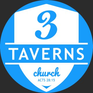 Three Taverns Teachings