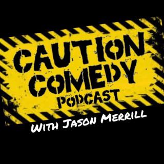 Caution Comedy Podcast