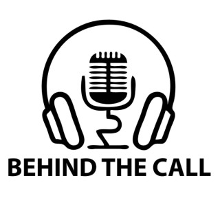 Behind the Call
