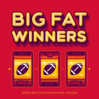 Big Fat Winners
