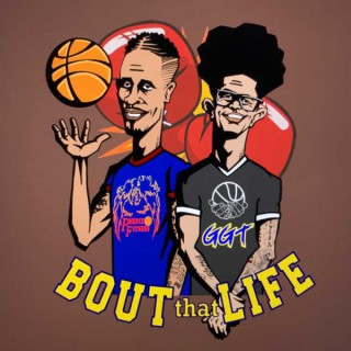 Bout that Life (AAU Life and basketball talk) Podcast