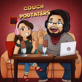Couch PodTaters
