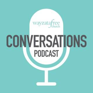 Wayzata Free Conversations Podcast