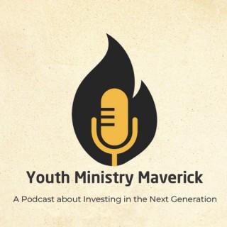 Youth Ministry Maverick: Hosted by Jeff Harding