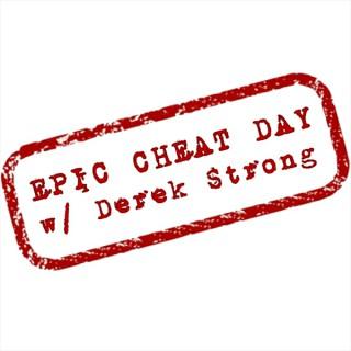 Epic Cheat Day W/ Derek Strong