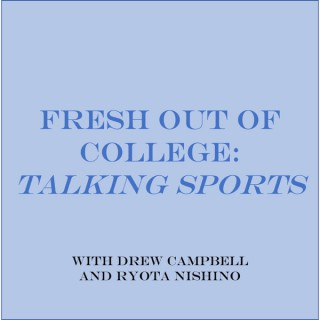Fresh out of College Podcast