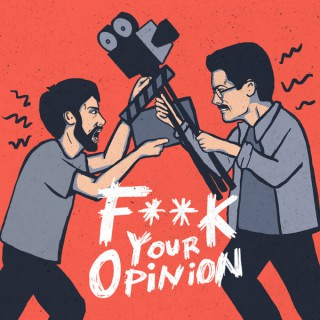 F**k Your Opinion