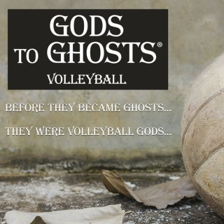 GODS to GHOSTS Volleyball