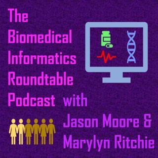 Biomedical Informatics Roundtable Podcast