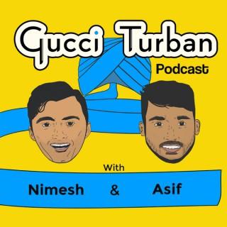 Gucci Turban Podcast