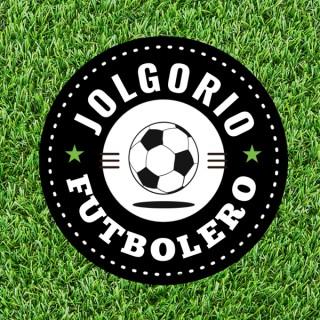 Jolgorio Futbolero: El Podcast de Fútbol