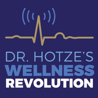 Dr. Hotze's Wellness Revolution