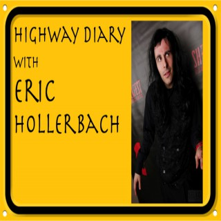 Highway Diary with Eric Hollerbach