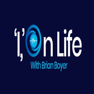 I On Life with Brian Boyer