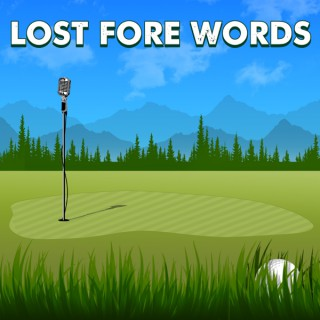 Lost Fore Words