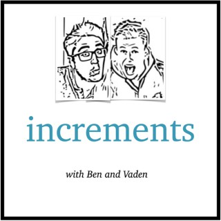 Increments