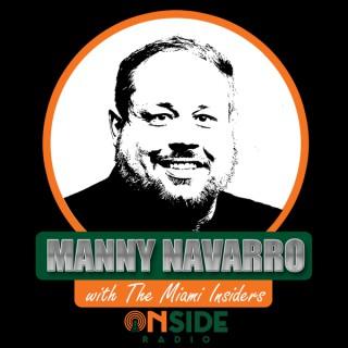 Manny Navarro with the Miami Insiders
