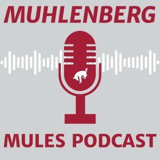 Muhlenberg Mules Podcast