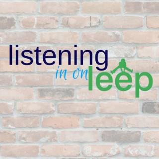 Listening in on LEEP