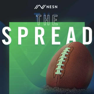 NESN The Spread Podcast