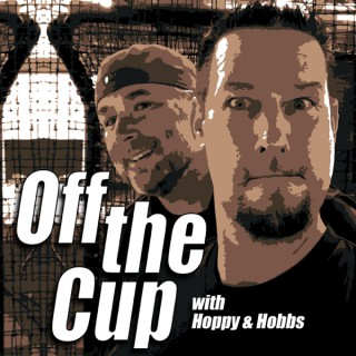 Off the Cup with Hoppy and Hobbs