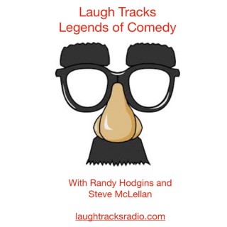 Laugh Tracks Legends of Comedy with Randy and Steve
