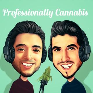 Professionally Cannabis
